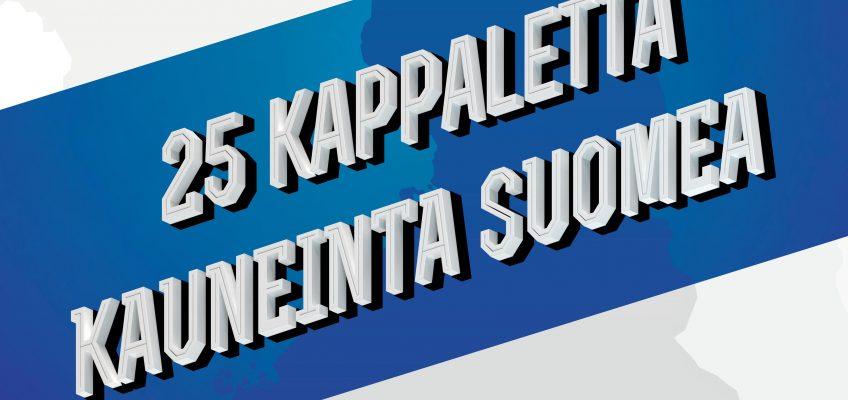 25 Kappaletta kauneinta Suomea