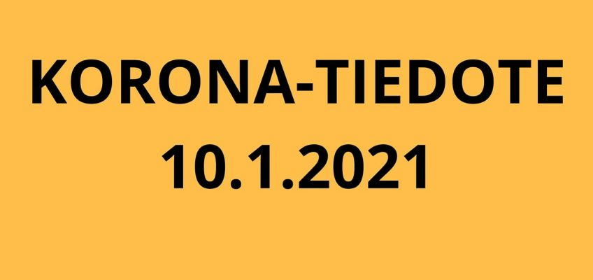 KORONATIEDOTE 10.1.